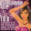 Schlager Party 2019 (100 Schlager Hits, Pop Schlager, Dance Schlager, Discofox Hits)