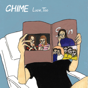 Lucie,Too - CHIME - EP