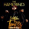 The HamilTones - Watch the Tones (The B Side) - EP  artwork