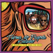O Brasil Tem Que Te Ver Feat. Kevinho Turma Do Pagode - Turma Do Pagode