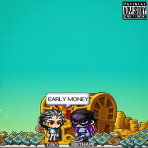 Early Money (feat. Keith Ape) - Single Mp3 Download