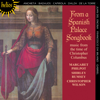Margaret Philpot, Shirley Rumsey & Christopher Wilson - From a Spanish Palace Songbook portada