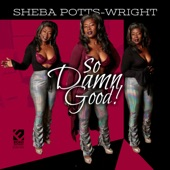 Sheba Potts-Wright - You Did the Right Thing