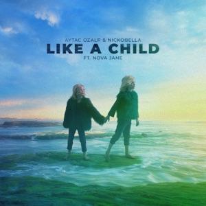 Like a Child (feat. Nova Jane) - Single