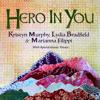 Hero in You (feat. Vivace) - Kristyn Murphy, Lydia Bradfield & Marianna Filippi