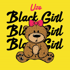 Uzo - Black Girl