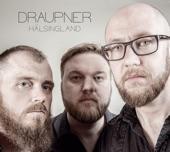 Draupner - Braveheart efter Snickar-Erik Olsson