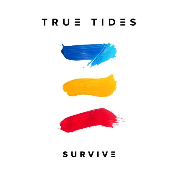 True Tides - Survive