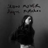 Angie McMahon - Slow Mover