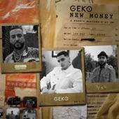 Geko - New Money