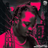 Naira Marley - As E Dey Go