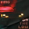 FMG - On the Low kunstwerk