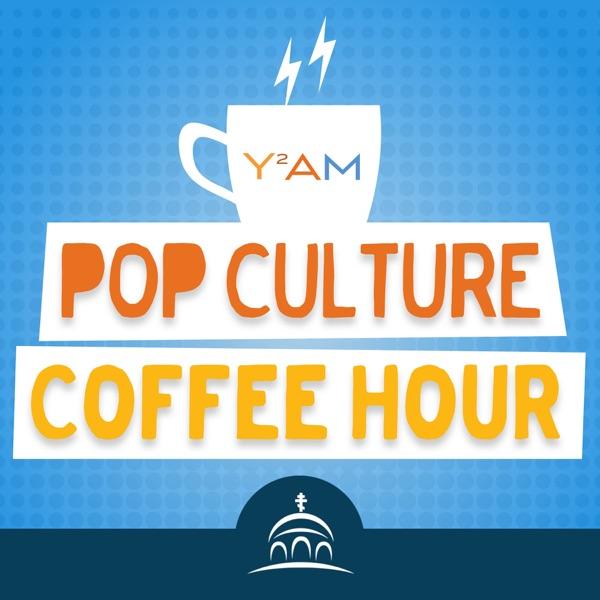 Pop Culture Coffee Hour