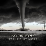 Pat Metheny - Pathmaker