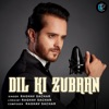 Dil Ki Zubaan Single