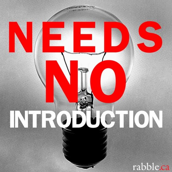 Needs No Introduction