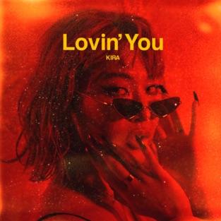 KIRA – Lovin' You – Single [iTunes Plus AAC M4A]