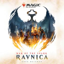 War of the Spark: Ravnica (Magic: The Gathering) (Unabridged) audiobook