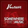 Somewhere There's Music - Voctave