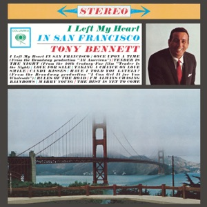 I Left My Heart In San Francisco Mp3 Download