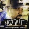 Underground Hero, MC Eiht