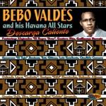 Bebo Valdés and His Havana All Stars - Con Poco Coco