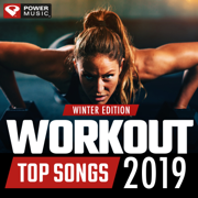 Workout Top Songs 2019 - Winter Edition - Power Music Workout - Power Music Workout