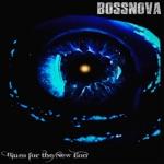 Bossnova - Kiss of Death