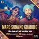 Maro Sona No Ghadulo - The Gujarati Folk Medley Mix - Single