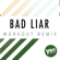 Bad Liar (Workout Remix) - One Nation