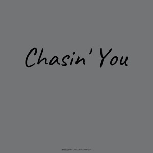 Wesley Wallen - Chasin' You feat. Michael Morgan