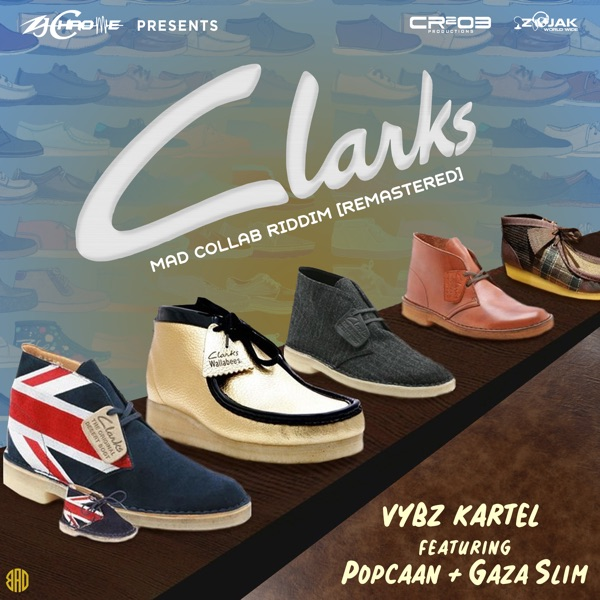 Clarks (Remastered) [feat. Popcaan & Gaza Slim] - Single