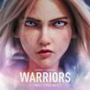 League of Legends, 2WEI & Edda Hayes - Warriors artwork
