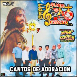 Coros Almas De Cristo - Cantos de Adoración