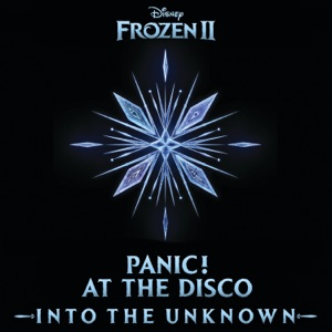 """Into the Unknown (From """"Frozen 2"""") - Single"""