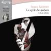 Le cycle des robots (Tome 1) - Les robots - Isaac Asimov