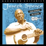 Joseph Spence - Out on the Rolling Sea