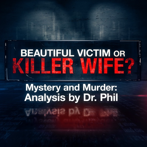 Beautiful Victim or Killer Wife?