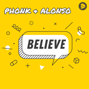 Phonk & Alonso - Believe