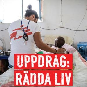 Uppdrag: Rädda Liv - Läkare Utan Gränser