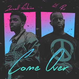 Come Over (feat. RV) - Single