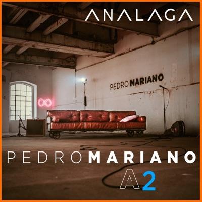 A2 (Vol.2) - EP - Pedro Mariano