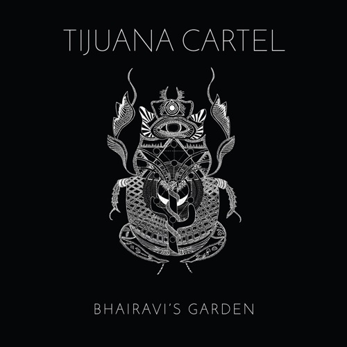Album artwork of Tijuana Cartel – Bharaivi's Garden