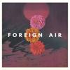 Foreign Air - In the Shadows artwork