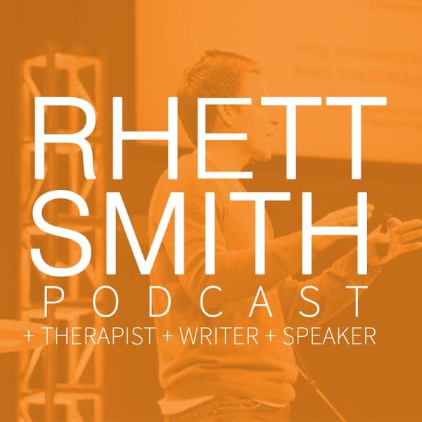 Rhett Smith Podcast | Listen Free on Castbox