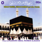 Surah Rahman  Abdul Rahman Al Sudais - Abdul Rahman Al Sudais