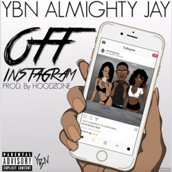 Album: Off Instagram Single by YBN Almighty Jay - Free Mp3 Download