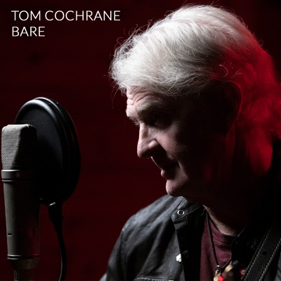 Bare - EP - Tom Cochrane