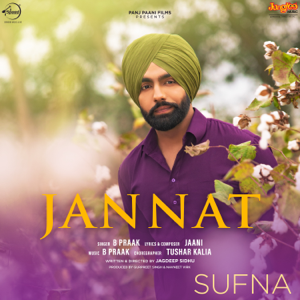 "B. Praak - Jannat (From ""Sufna"")"