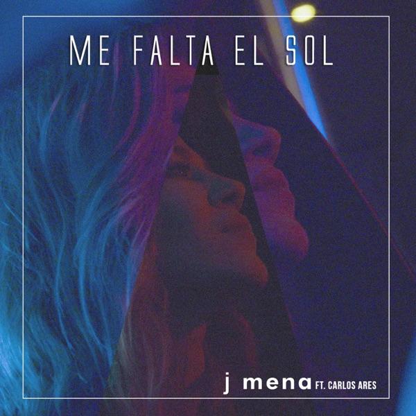 Me Falta el Sol (feat. Carlos Ares) - Single
